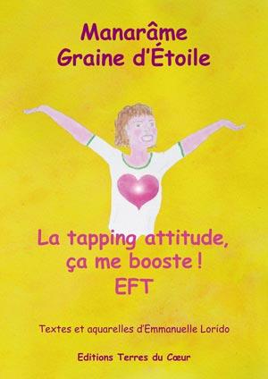 Ouvrage La tapping attitude, ça me Booste, d'Emmanuelle Lorido, spécialiste EFT et mémoire prénatale